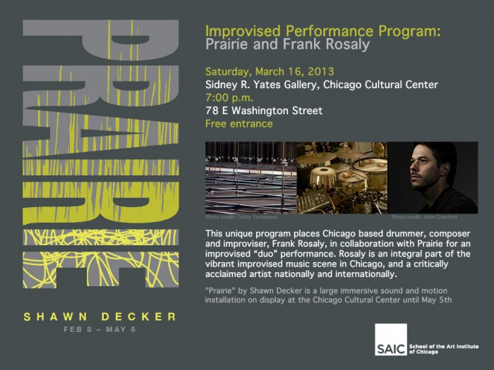 poster for Frank Rosaly, performing in Shawn Decker's Prairie installation